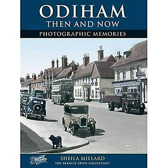 Odiham Then and Now (Photographic Memories)