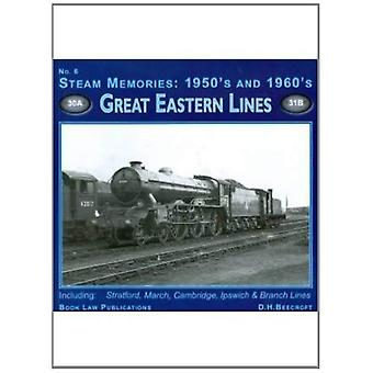 Steam Memories 1950s-1960s: Great Eastern Lines No. 6