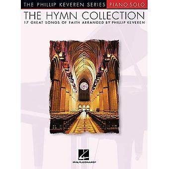 La collezione di inno: 17 grandi canzoni di fede pianoforte Solo (Phillip Keveren)