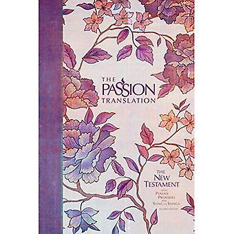 De passie vertaling nieuwe Testament (2nd Edition) Peony: met Psalmen, spreuken en Hooglied