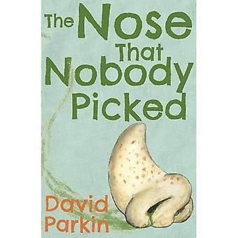 De neus die niemand geplukt: Het onwaarschijnlijk spoor van kleine grote neus