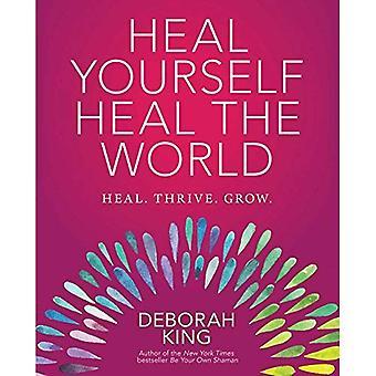 Guarire se stessi - guarire il mondo