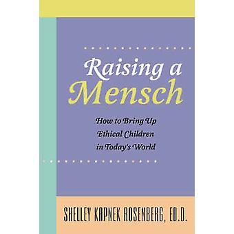 ローゼンバーグ ・ シェリー ・ Kapnek によって Mensch を上げる