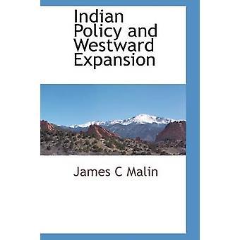 Indische Politik und nach Westen gerichtete Expansion von Malin & James C