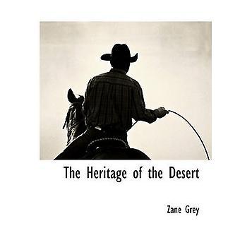 Das Erbe der Wüste durch grau & Zane