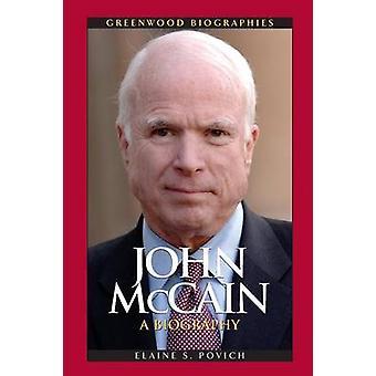 John McCain A Biography door Povich & Elaine