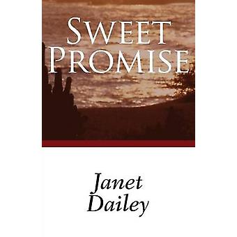 Sweet Promise by Dailey & Janet