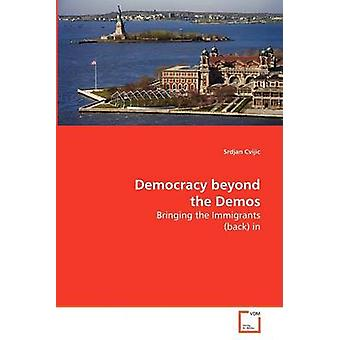 Democracia além as Demos por Cvijic & Srdjan