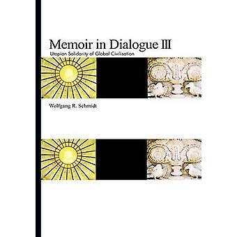 Libro di memorie in dialogo III di Schmidt & Wolfgang R.