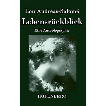 Lebensrckblick door Lou AndreasSalom