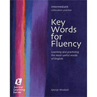 Keywords for Fluency - Intermediate - Learning and Practising the Most