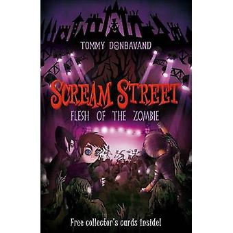 Flesh of the Zombie by Tommy Donbavand - 9780763646370 Book