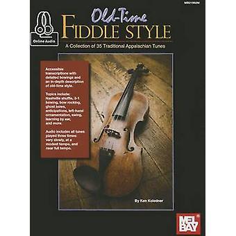 Old-Time Fiddle Style by Ken Kolodner - 9780786686520 Book