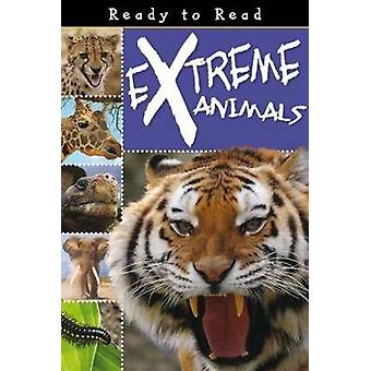 Extreme Animals by Sarah Creese - 9781848794146 Book