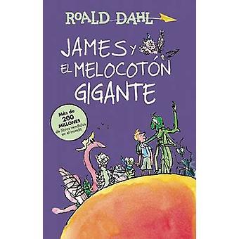 James y El Melocoton Gigante / James and the Giant Peach - Coleccion D