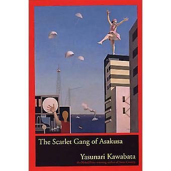 Det scharlakansröda gänget Asakusa av Yasunari Kawabata - 9780520241824 Bok