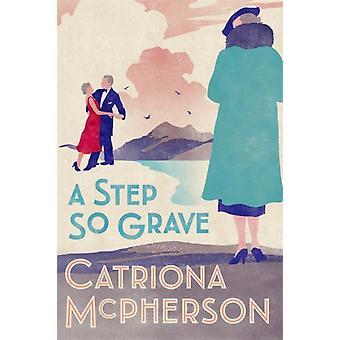 Step So Grave von Catriona McPherson