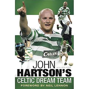 John Hartson's Celtic Dreamteam