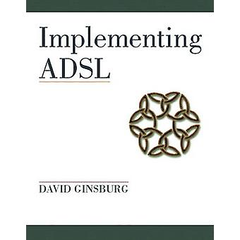Uitvoering van ADSL van Ginsburg & David