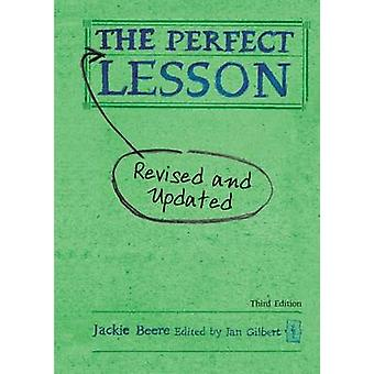 The Perfect Lesson  Third Edition by Beere & Jackie & MBA OBE