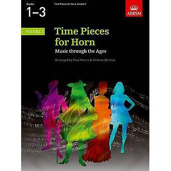 Pièces de temps pour Horn Volume 1 Musique à travers les âges en 2 volumes