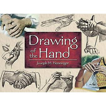 Drawing of the Hand by Joseph M. Henninger - 9780486493022 Book