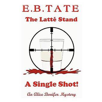 The Latt Stand  A Single Shot by E & B. Tate