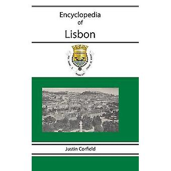 Encyclopedia of Lisbon by Corfield & Justin