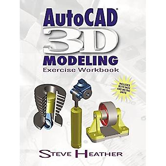 AutoCAD 3D Modellierung: Übung Arbeitsmappe