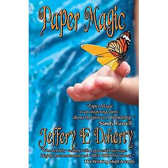 Paper Magic by Doherty & Jeffery E.