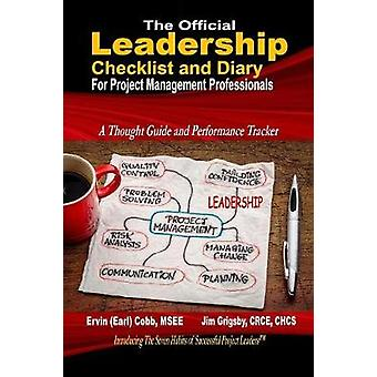 The Official Leadership Checklist and Diary for Project Management Professionals by Cobb & Ervin Earl