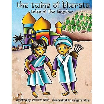 The Twins of Bharata Tales of the Kingdom by Alma & Carissa