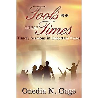 Tools for These Times by Gage & Onedia Nicole