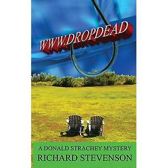 WWW.DROPDEAD by Stevenson & Richard