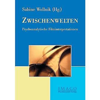 Zwischenwelten by Wollnik & Sabine