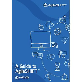 A Guide to AgileSHIFT par AXELOS