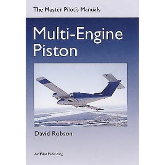 Multi-engine Piston (New edition) by David Robson - 9781843360803 Book
