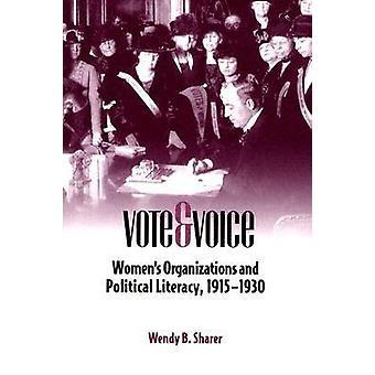 Vote et voix - Organisations de femmes et d'alphabétisation politique -1915-19