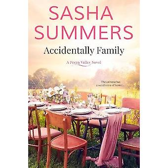 Accidentally Family by Sasha Summers - 9781682814741 Book