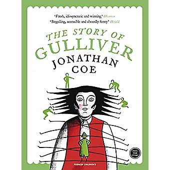 The Story of Gulliver by Jonathan Coe - 9781782692072 Book