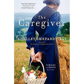 The Caregiver - The Families of Honor Bk 1 by Shelley Shepard Gray - 9