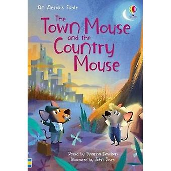 Town Mouse and the Country Mouse by Susanna Davidson