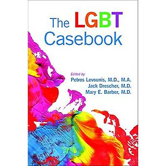 The LGBT Casebook by Petros Levounis - 9781585624218 Book