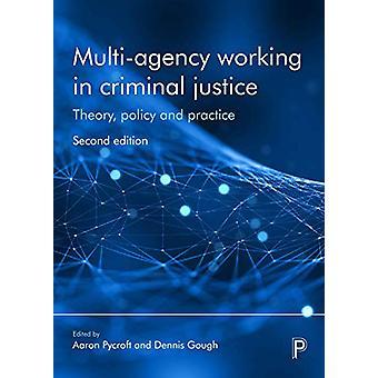 Multi-agentur, der arbejder i strafferet - Teori - politik og praksis