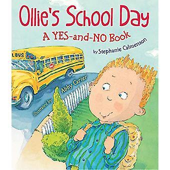 Ollie's School Day - A Yes-and-No Story by Stephanie Calmenson - 97808