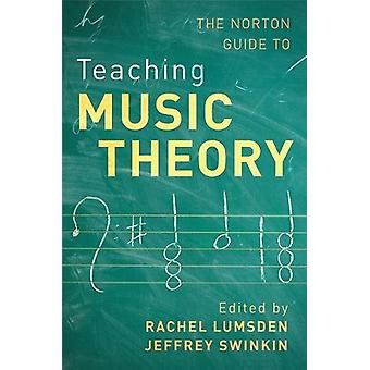 Norton Guide to Teaching Music Theory by Rachel Lumsden - 97803936243