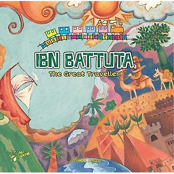 Ibn Battuta - The Great Traveller by Ahmed Imam - 9781921772382 Book