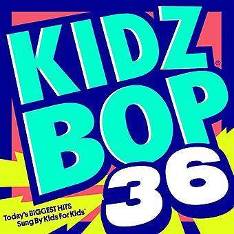 Kidz Bop Kids - Kidz Bop 36 [CD] USA import