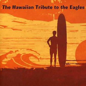 Tribute to Eagles - Hotel Honolulu: Hawaiian Tribute to the Eagles [CD] USA import