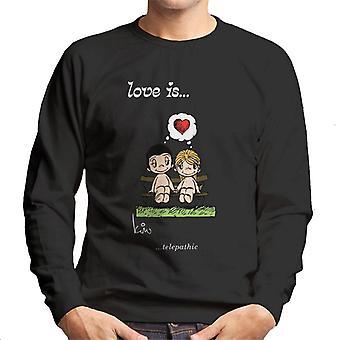Love Is Telepathic Men's Sweatshirt